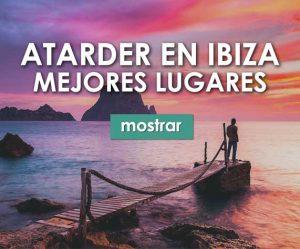 MEJORES LUGARES ATARDERCER IBIZA